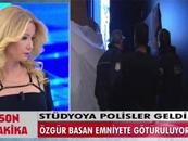 Müge Anlı'da polis stüdyoyu bastı, konuğu gözaltına aldı!..