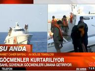Anadolu Ajansı'ndan canlı yayında göçmen kurtarma operasyonu