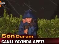 ATV muhabiri afete karşı direniş gösterdi…