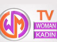 Türkiye'nin tek kadın kanalı ''Woman TV