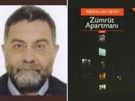 Zümrüt Apartmanı yazarı Abdullah Şevki'ye hapis istemi