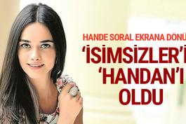 Hande Soral 'İsimsizler' dizisi kadrosunda