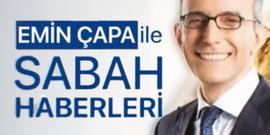 Emin Çapa ile Sabah Haberleri'nden erken sezon finali