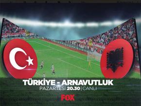 FOX Tv futbolu hatırladı; Türkiye Arnavutluk maçı canlı yayında