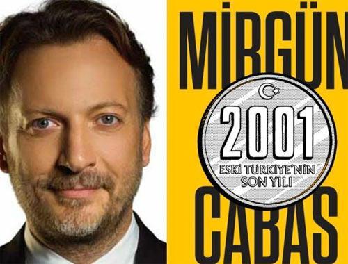 Mirgün Cabas eski Türkiye'nin son yılını anlattı