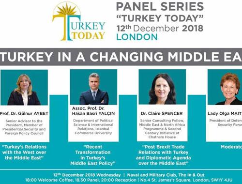 """""""Değişen Ortadoğu'da Türkiye"""" paneli Londra'da!"""