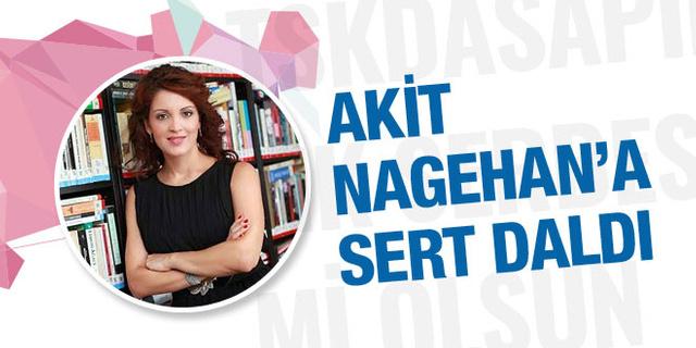Akit'ten Nagehan Alçı'ya eşcinsel tepkisi