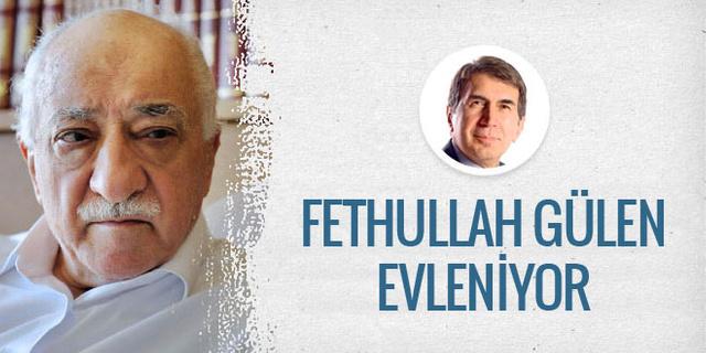 Fuat Uğur'dan bomba iddia: Gülen evleniyor!