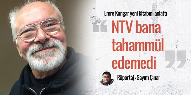 NTV bana tahammül edemedi!