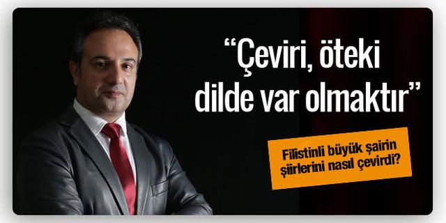 Mehmet Hakkı Suçin: Bana göre çeviri öteki dilde var olmaktır...