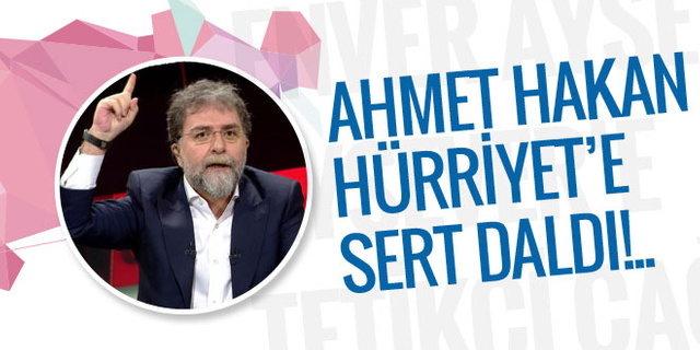 Ahmet Hakan'dan Hürriyet'e sert salvo!..