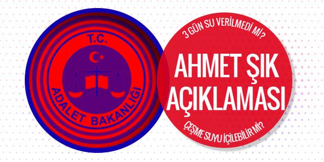 Adalet Bakanlığı'ndan Ahmet Şık açıklaması