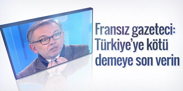 Fransız gazeteciden şaşırtıcı Türkiye çıkışı
