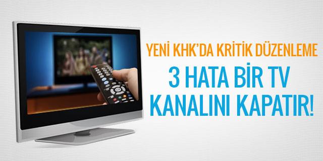 Yeni KHK'da televizyon kanalları için kritik düzenleme!