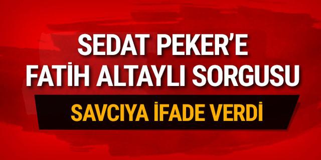 Sedat Peker Fatih Altaylı'yı tehditten ifade verdi