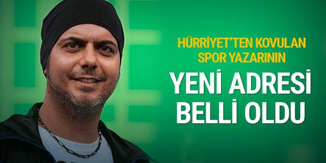 Hürriyet'ten gönderilen Ali Ece'nin yeni adresi belli oldu