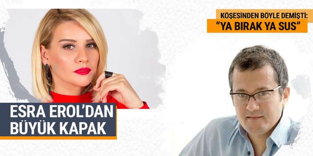 Esra Erol'dan Cengiz Semercioğlu'na büyük 'kapak'