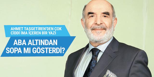 Ahmet Taşgetiren, Türkiye gazetesine sopa gösterdi!..
