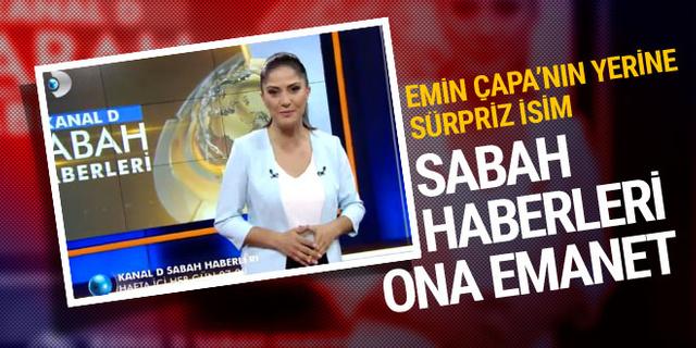 Kanal D Sabah Haberleri'ne sürpriz isim