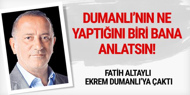 Fatih Altaylı Ekrem Dumanlı'ya çaktı!