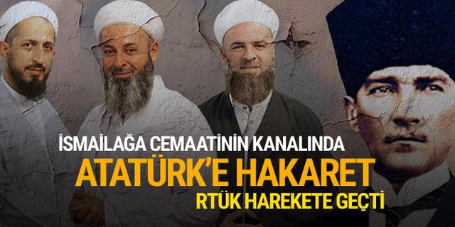 İsmailağa cemaati TV'sinde Atatürk'e hakaret