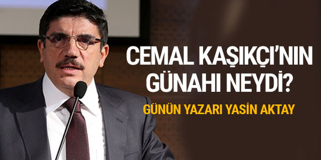 Günün yazarı Yasin Aktay