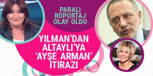 Sevilay Yılman'dan Fatih Altaylı'ya 'Ayşe Arman' itirazı