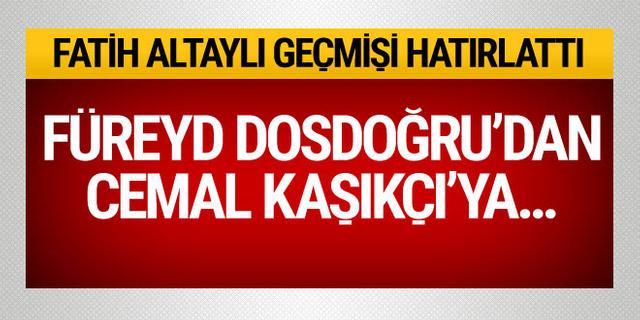 Fatih Altaylı geçmişi hatırlattı!Füreyd Dosdoğru'dan Cemal Kaşıkçı'ya...