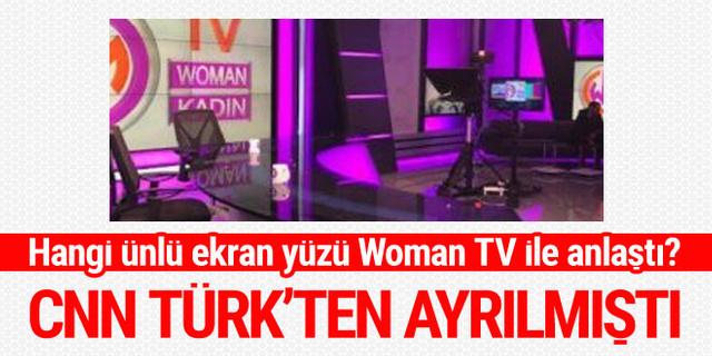 CNN Türk'ten ayrılmıştı! Hangi ünlü ekran yüzü Woman TV ile anlaştı?