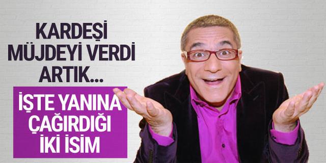 İşte Mehmet Ali Erbil'in yanına çağırdığı iki isim
