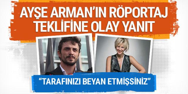 Ahmet Kural'dan Ayşe Arman'ın röportaj teklifine olay yanıt