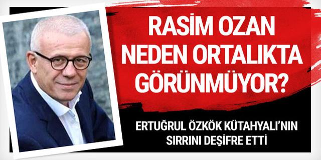 Ertuğrul Özkök Rasim Ozan Kütahyalı'nın sırrını deşifre etti