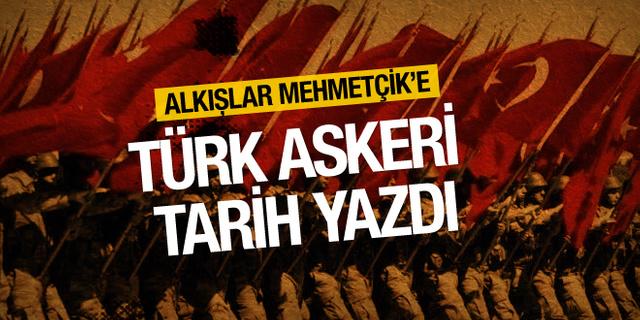 Alkışlar Türk Silahlı Kuvvetleri için