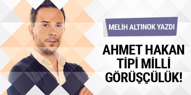 Ahmet Hakan tipi Milli Görüşçülük! Melih Altınok yazdı