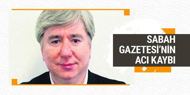 Sabah Gazetesi'nin acı kaybı! Yurt Haberler Müdürü Aydın Şentürk vefat etti!
