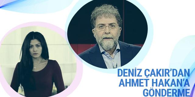 Deniz Çakır'dan Ahmet Hakan'a gönderme: Yazık!