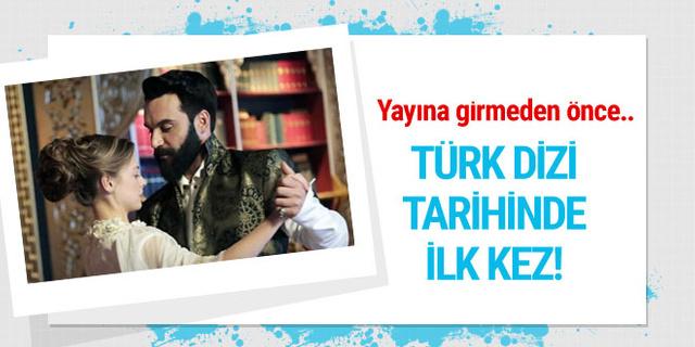Türk dizi tarihinde ilk kez!