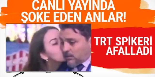 Canlı yayında şoke eden anlar! TRT spikeri afalladı!