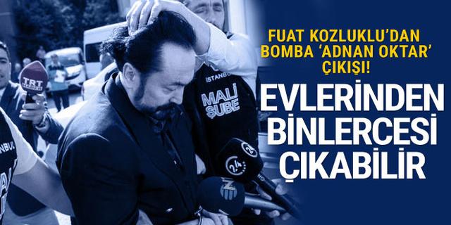 Fuat Kozluklu'dan bomba 'Adnan Oktar' çıkışı!