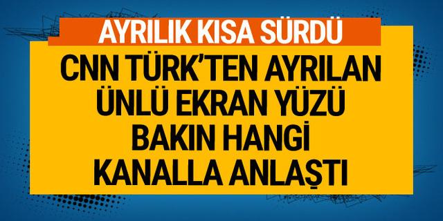 CNNTürk'ten ayrılmıştı, ünlü ekran yüzü hangi kanalla anlaştı?