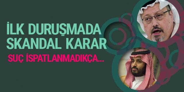 Suudi yargısından 'Kaşıkçı davası'nın başladığı günde skandal karar