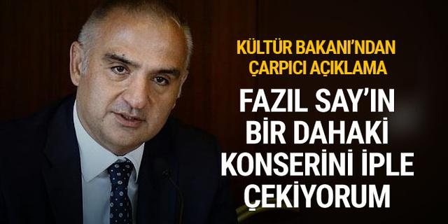 Kültür Bakanı Ersoy: Fazıl Say'ın bir dahaki konserini iple çekiyorum