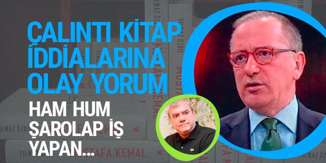 Fatih Altaylı'dan Yılmaz Özdil'in kitabı çalıntı iddiasına olay yorum