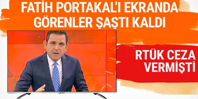 RTÜK ceza vermişti! Fatih Portakal'ı ekranda görenler şaştı kaldı