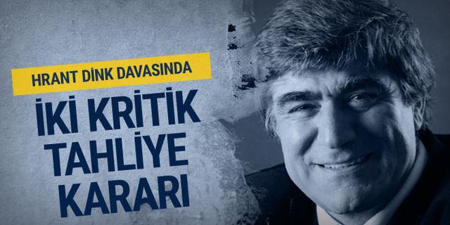 Hrant Dink davasında flaş gelişme! Ercan Gün'e tahliye kararı