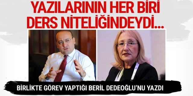 Yalçın Akdoğan'dan Beril Dedeoğlu yazısı