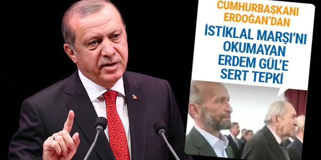 Cumhurbaşkanı Erdoğan'dan Erdem Gül'e sert tepki