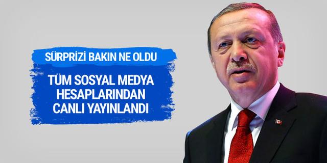 Cumhurbaşkanı Erdoğan'ın sürprizi bakın ne oldu! Bütün hesaplardan canlı yayınlandı
