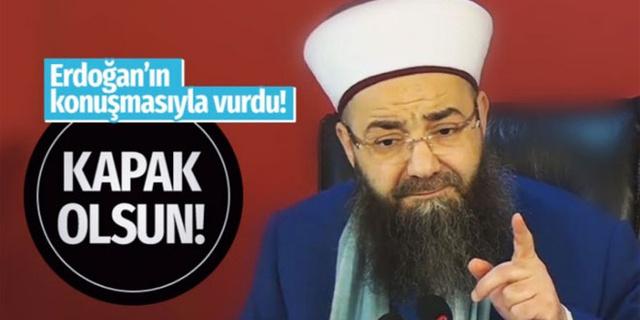 Cübbeli Hoca Erdoğan'ın konuşmasını paylaştı! Bu da onlara kapak olsun