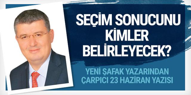 Mehmet Acet'ten çarpıcı 23 Haziran yazısı! Sonucu kim belirleyecek?